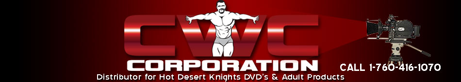 CWC Corporation - Distributor of Hot Desert Knights DVDs and other Products
